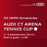 III HMW Amatorów AUDI CT Arena Tennis Cup poster