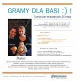 GRAMY DLA BASI :) ! >> Turniej mixtowy  poster